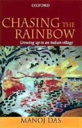 Chasing the Rainbow: Growing Up in an Indian Village