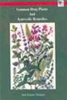Common Drug Plants and Ayurvedic Remedies