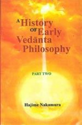 A History of Early Vedanta Philosophy (Part II)
