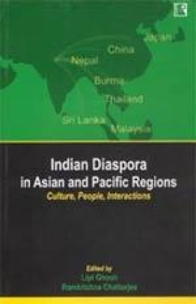 Indian Diaspora in Asian and Pacific Regions: Culture, People, Interactions