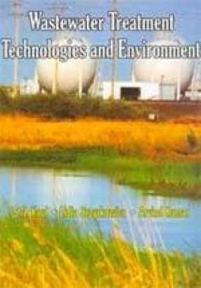 Wastewater Treatment Technologies and Environment (In 2 Volumes)