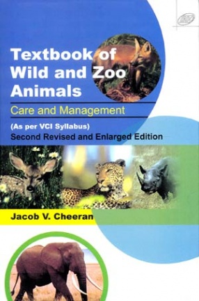 Textbook of Wild and Zoo Animals: Care and Management