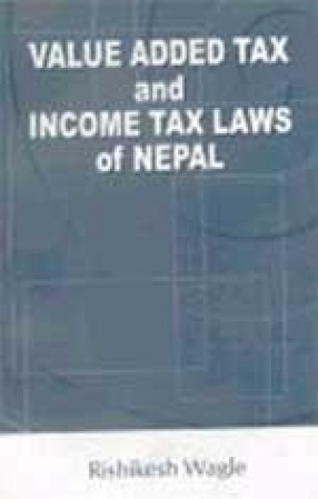Value Added Tax and Income Tax Laws of Nepal
