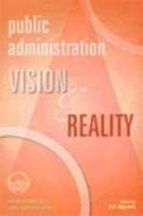 Public Administration: Vision and Reality