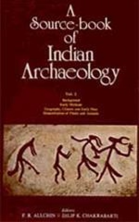 A Source-book of Indian Archaeology (Volume I)