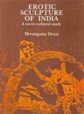 Erotic Sculpture of India: A Socio-cultural Study