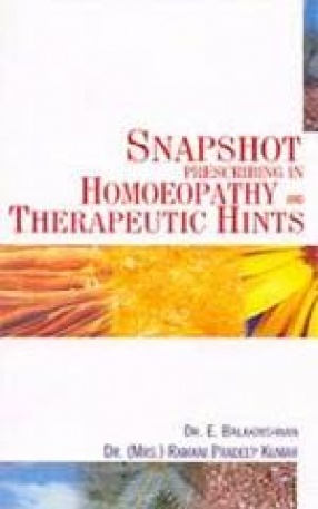 Snapshot Prescribing in Homoeopathy and Therapeutic Hints