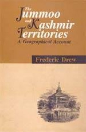 The Jummoo and Kashmir Territories: A Geographical Account