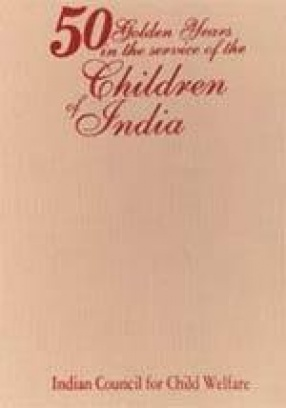 50 Golden Years in the Service of the Children of India