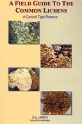 A Field Guide to the Common Lichens of Corbett Tiger Reserve