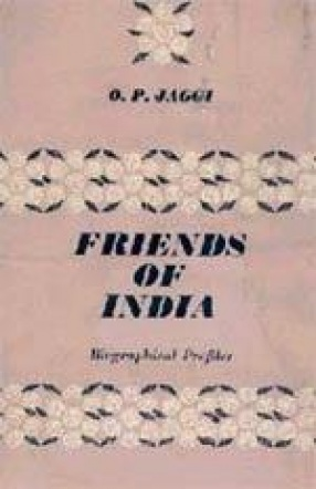 Friends of India: Biographical Profiles
