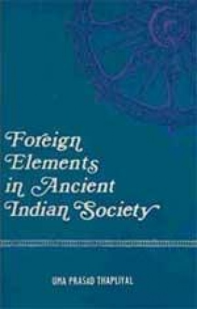 Foreign Elements in Ancient Indian Society