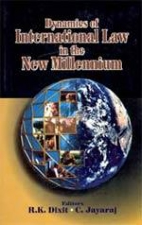 Dynamics of International Law in the New Millennium