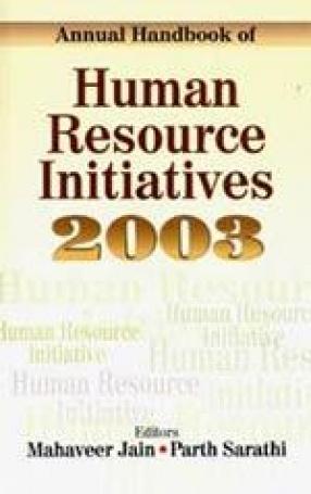 Annual Handbook of Human Resource Initiatives 2003