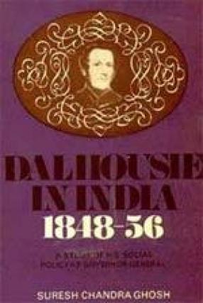 Dalhousie in India 1848-56