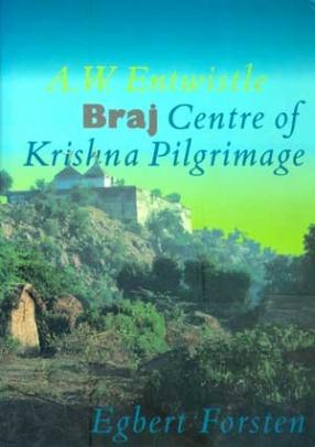 Braj: Centre of Krishna Pilgrimage