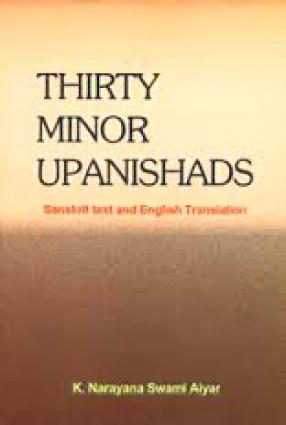 Thirty Minor Upanishads: Sanskrit Text and English Translation