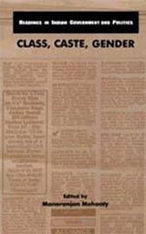 Class, Caste, Gender