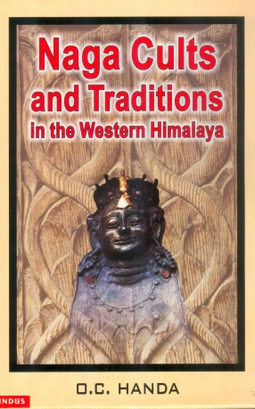 Naga Cults and Traditions in the Western Himalaya