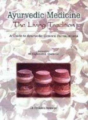 Ayurvedic Medicine The Living Tradition