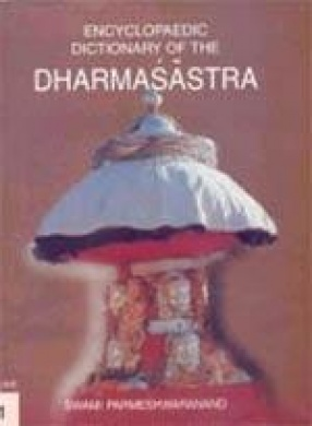 Encyclopaedic Dictionary of the Dharmasastra (In 3 Volumes)