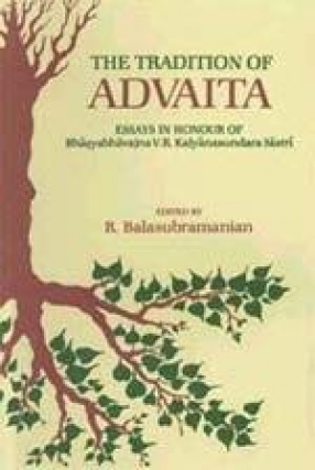 The Tradition of Advaita