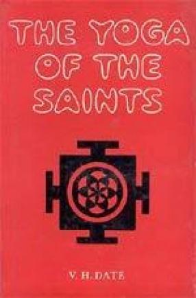The Yoga of the Saints: Analysis of spiritual life