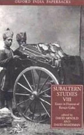 Subaltern Studies, Volume VIII: Essays in Honour of Ranajit Guha