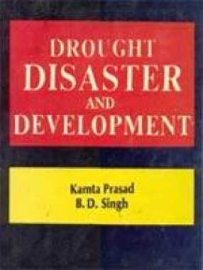 Drought Disaster and Development: Profile, Performance & Potential