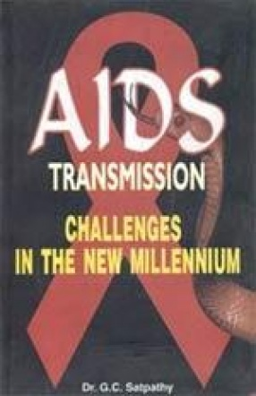 AIDS Transmission: Challenges in the New Millennium