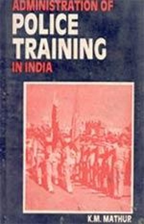 Administrations of Police Training in India