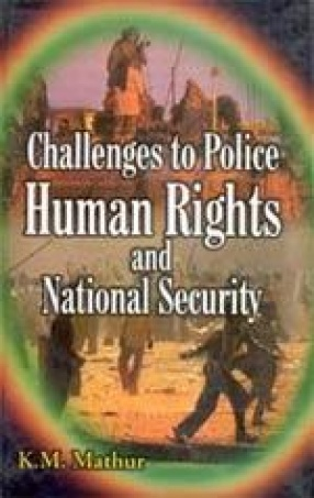 Challenges to Police, Human Rights and National Security