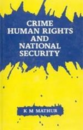Crime, Human Rights and National Security