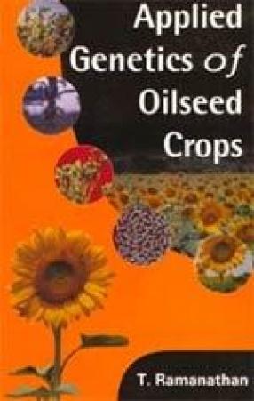 Applied Genetics of Oilseed Crops