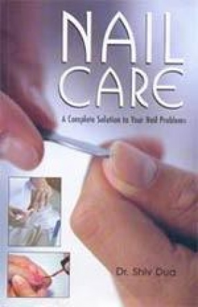 Nail Care: A Complete Solution to Your Nail Problems