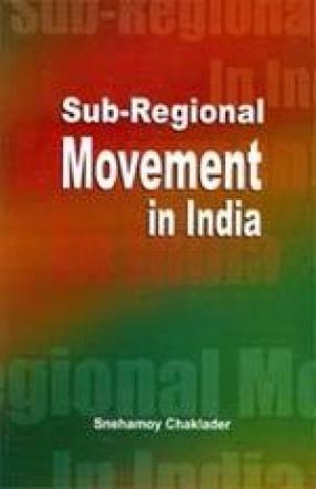 Sub-Regional Movement in India