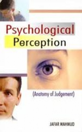 Psychological Perception (Anatomy of Judgement)