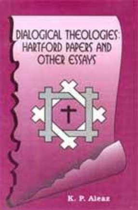 Dialogical Theologies: Hartford Papers and Other Essays