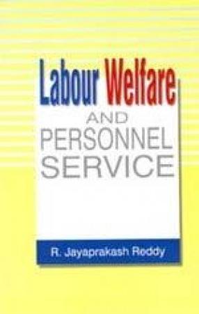 Labour Welfare and Personnnel Service
