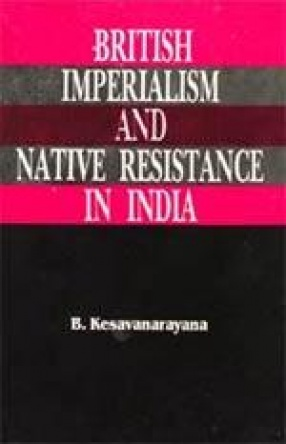 British Imperialism and Native Resistance in India