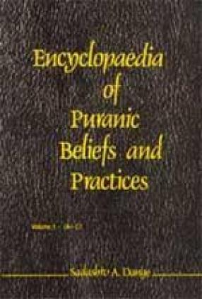 Encyclopaedia of Puranic Beliefs and Practices (In 5 Volumes)
