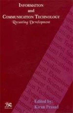 Information and Communication Technology: Recasting Development