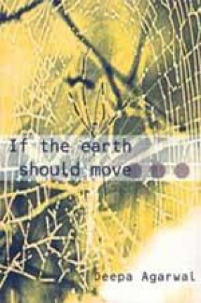 If the Earth Should Move and Other Stories