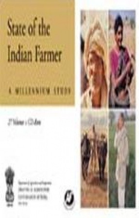 State of the Indian Farmer: A Millennium Study (In 27 Volumes+CD-Rom)