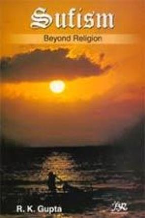 Sufism: Beyond Religion