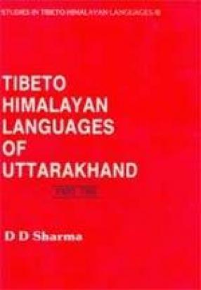 Tibeto Himalayan Languages of Uttarakhand