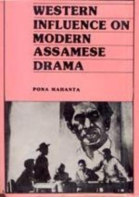 Western Influence on Modern Assamese Drama