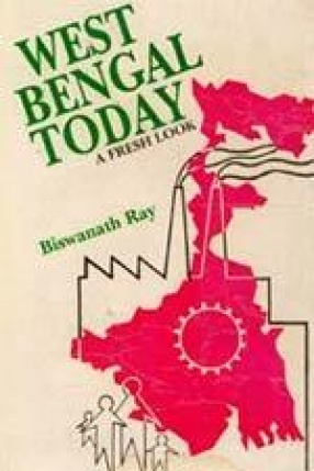 West Bengal Today: A Fresh Look