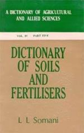 Dictionary of Soils and Fertilizers (Volume IV, In 5 Parts)