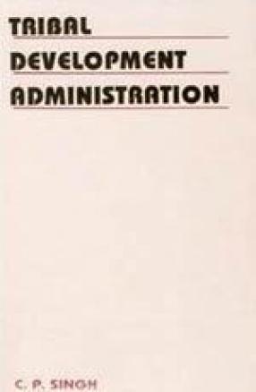 Tribal Development Administration (A Case Study)